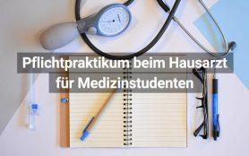 Pflichtpraktikum Hausarzt