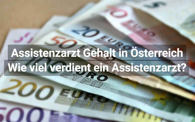 Assistenzarzt Gehalt Österreich