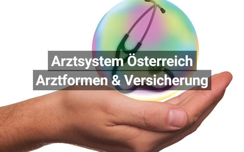 Arztsystem Österreich