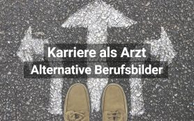 Arzt Karriere Alternative