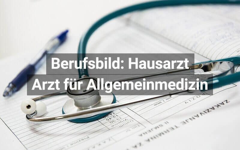 Berufsbild Hausarzt Österreich