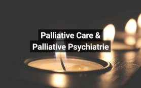 Palliative Care Palliative Psychiatrie