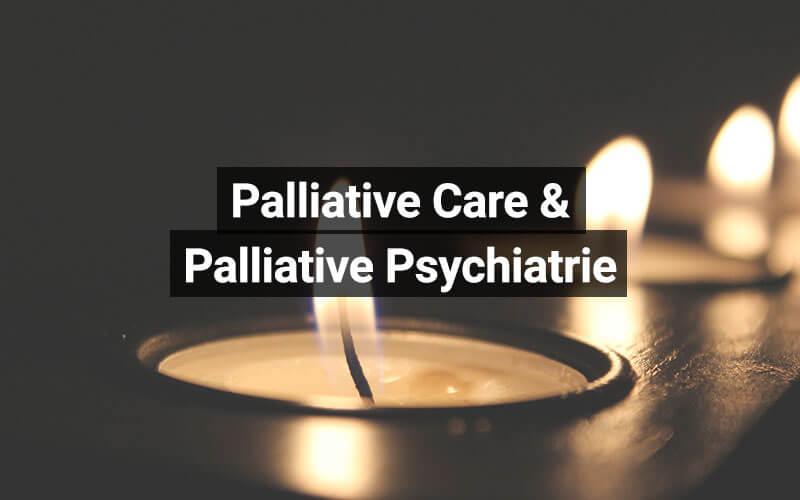 Palliative Care Palliative Psychiatrie