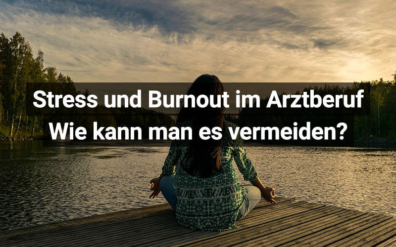 Stress Burnout Arztberuf