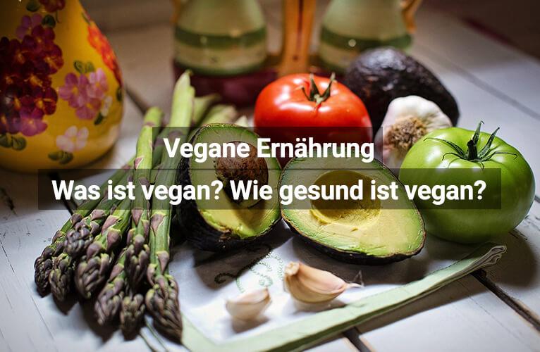 Vegane Ernährung Wie Gesund