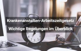 Krankenanstalten Arbeitszeitgesetz