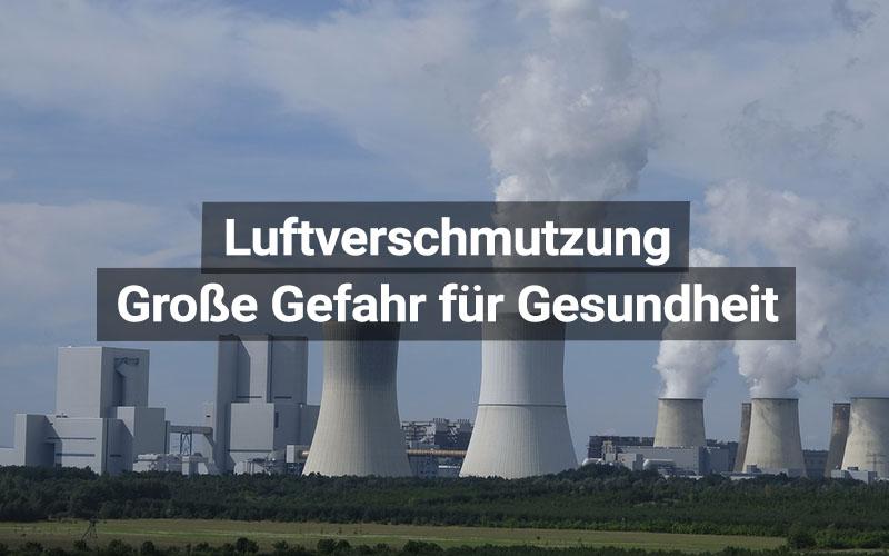 Luftverschmutzung Gefahr Gesundheit