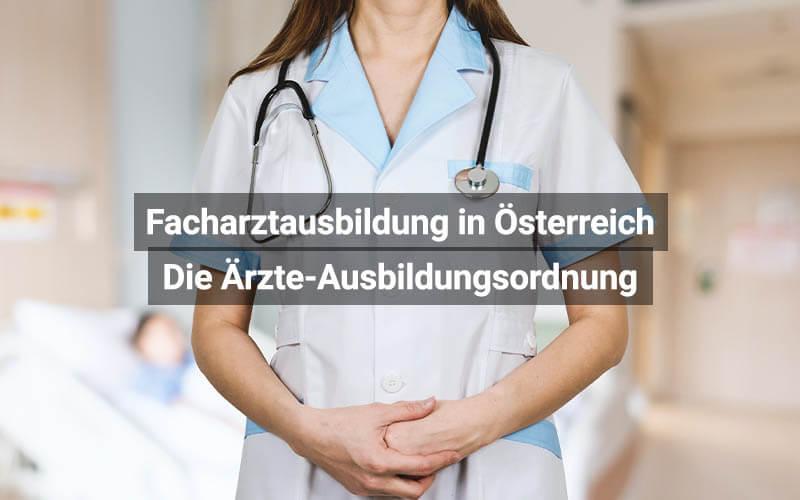 Facharztausbildung Österreich