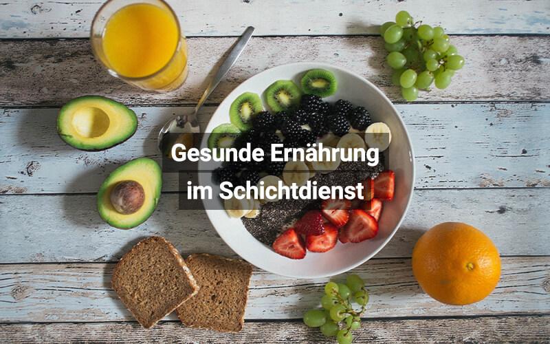 Gesunde Ernährung Im Schichtdienst