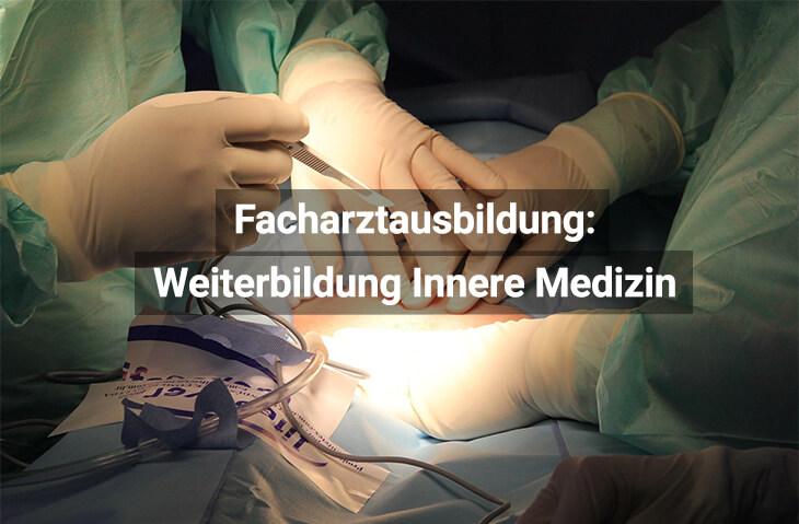 Facharztausbildung Innere Medizin