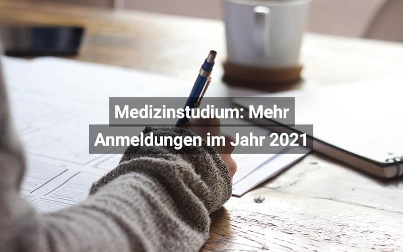 Medizinstudium Anmeldungen 2021 Österreich