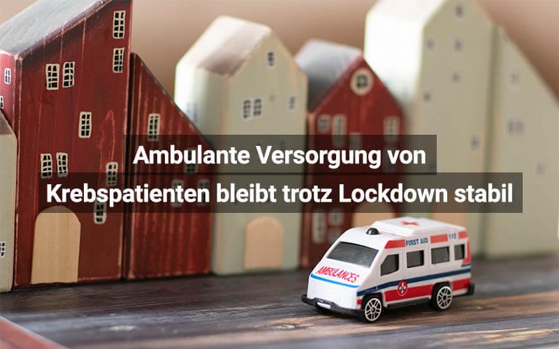 Ambulante Versorgung Krebspatienten Lockdown Österreich