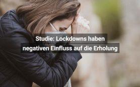 Studie Lockdown Vermindert Erholung