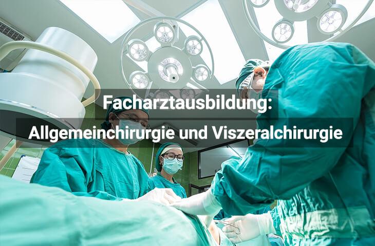 Facharztausbildung Allgemeinchirurgie Und Viszeralchirurgie