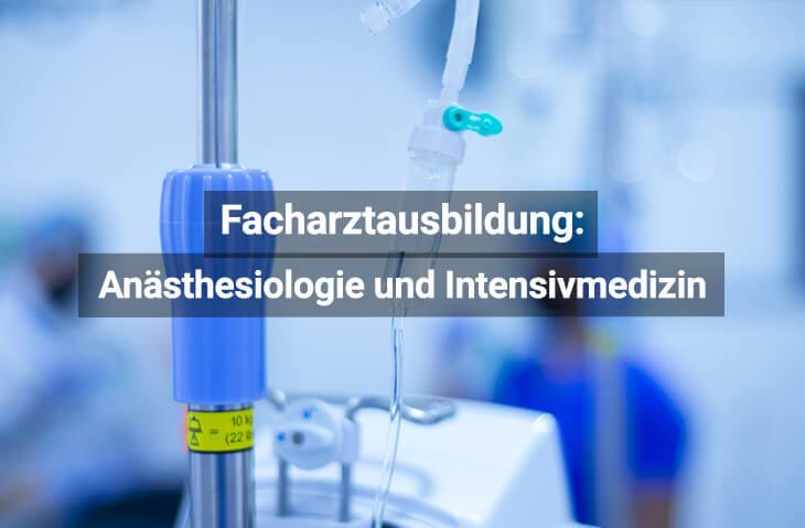 Facharztausbildung Anästhesiologie Und Intensivmedizin