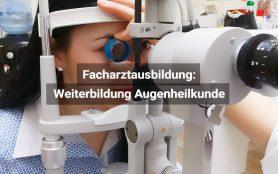 Facharztausbildung Augenheilkunde Und Optometrie