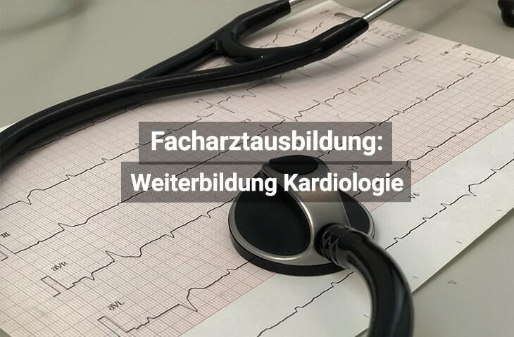 Facharztausbildung Kardiologie