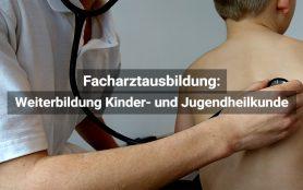 Facharztausbildung Kinder Und Jugendheilkunde