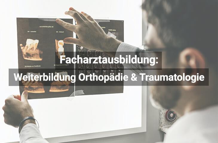 Facharztausbildung Orthopädie & Traumatologie