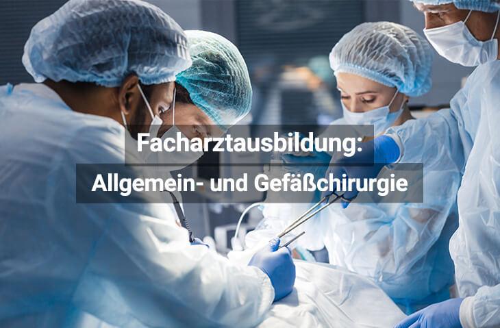 Facharztausbildung Allgemein Und Gefäßchirurgie