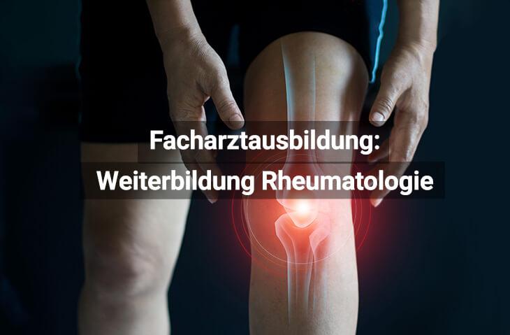 Facharztausbildung Rheumatologie